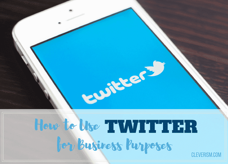 How to Use Twitter for Business Purposes