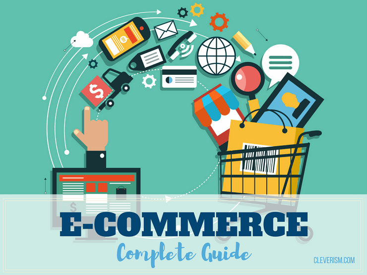 E-Commerce - A Complete Guide