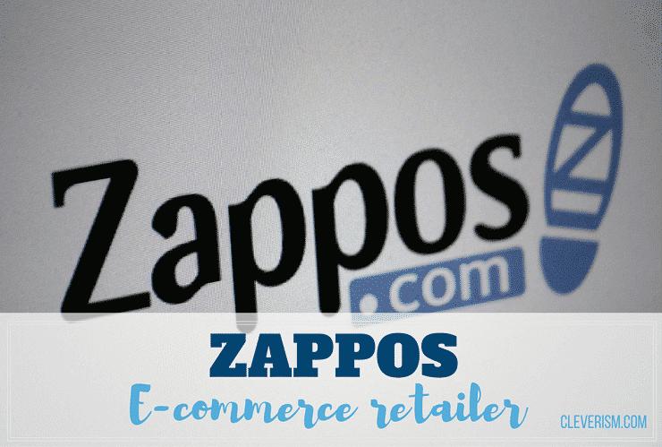 Zappos   E-commerce Retailer