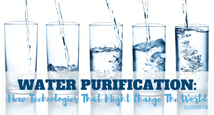 Water Purification New Technologies
