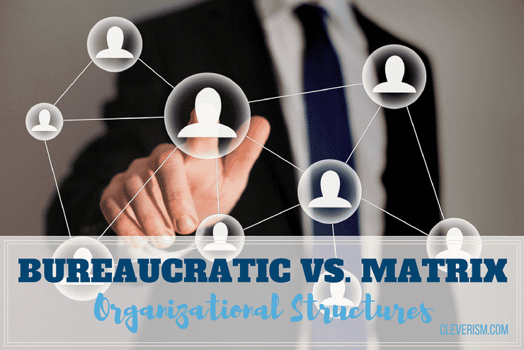 strengths and weaknesses of bureaucratic