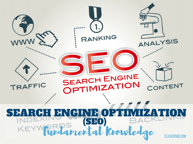 Search Engine Optimization (SEO): A Fundamental Knowledge