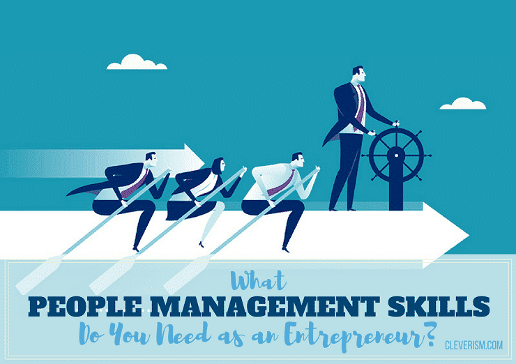 management skills entrepreneurship Product description  business management and entrepreneurship skills business success requires a breadth of knowledge and abilities and, in bringing together theory and practice, this course will enable you to develop the vision, innovation and dynamism required in the modern business world.
