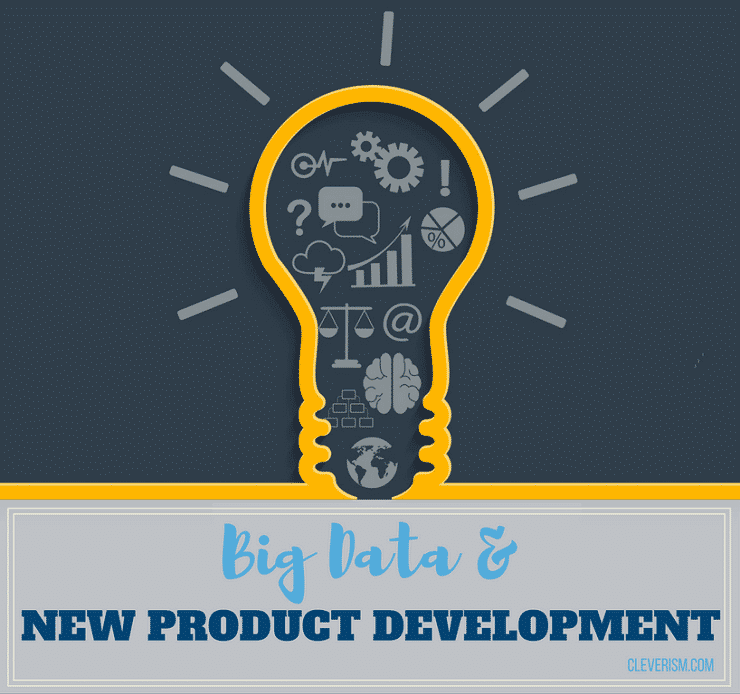 Big Data and New Product Development