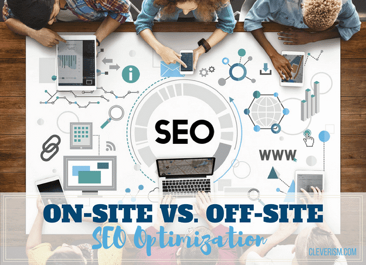 On-site vs. Off-site SEO Optimization