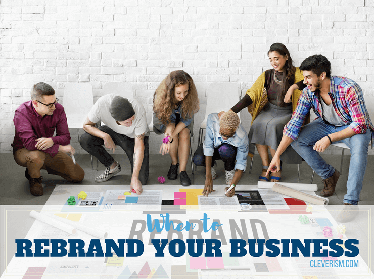 When to Rebrand Your Business