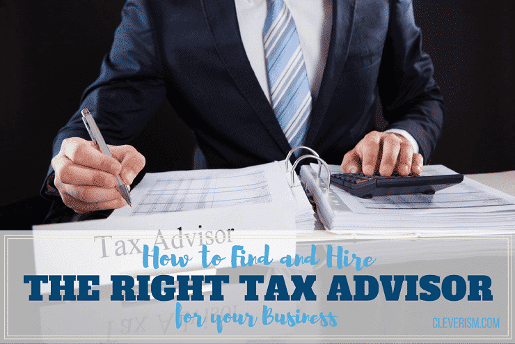 How to Find and Hire the Right Tax Advisor for your Business
