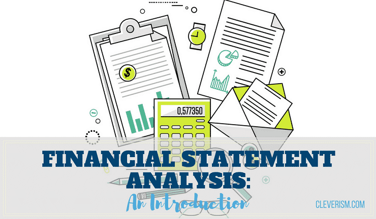 Financial Statement Analysis An Introduction Cleverism
