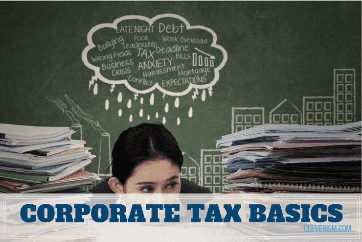Corporate Tax Basics