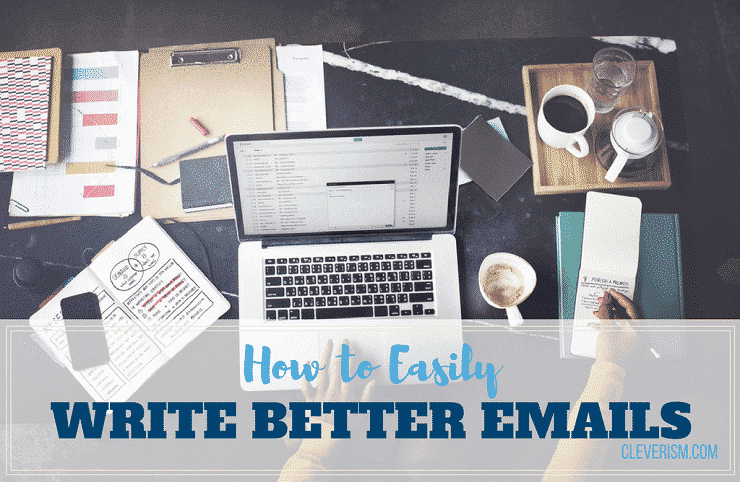 How to Easily Write Better Emails