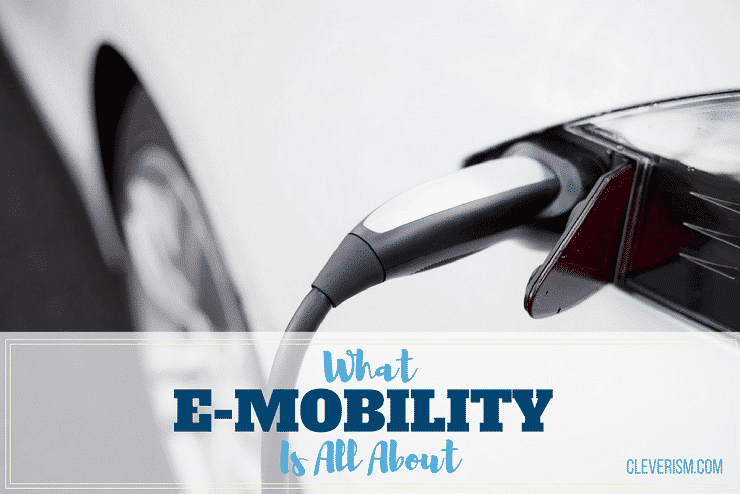 What E-Mobility Is All About