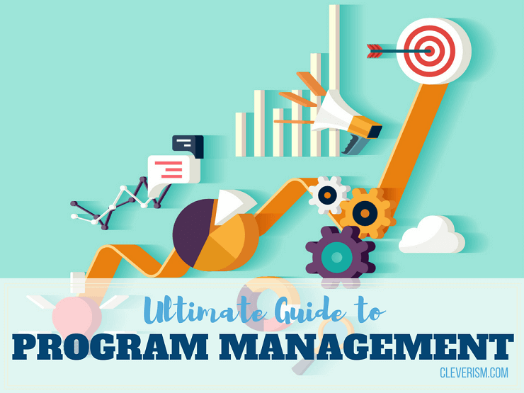 Ultimate Guide to Program Management