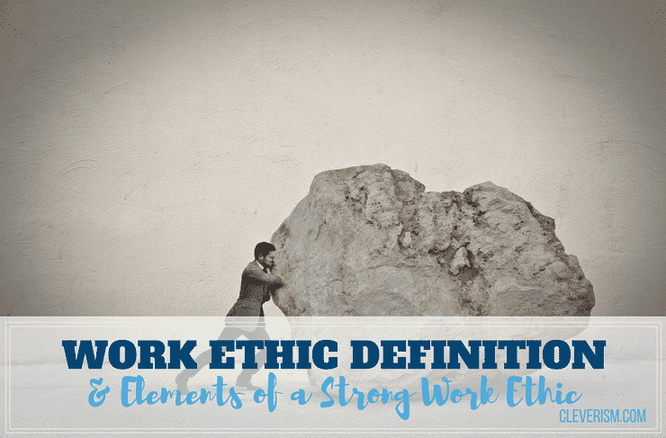 essay about strong work ethic