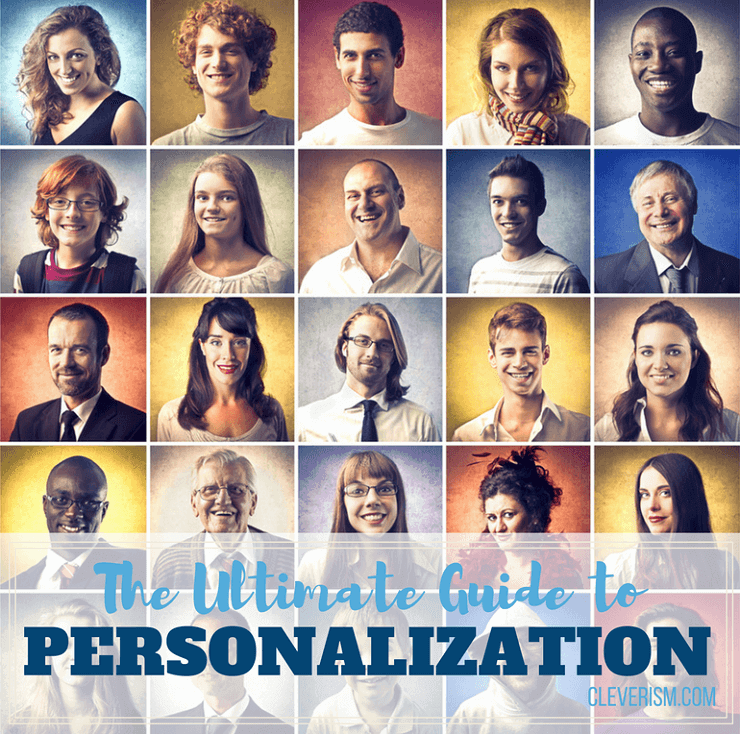 The Ultimate Guide to Personalization