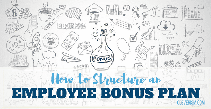 How to Structure an Employee Bonus Plan – Bonus Plan Template