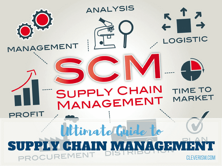 Ultimate Guide to Supply Chain Management