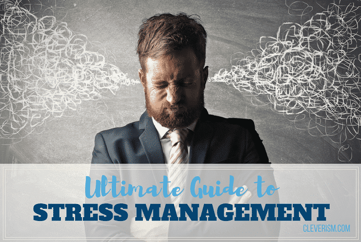 Ultimate Guide to Stress Management