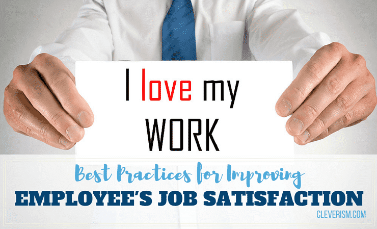 Best Practices for Improving Employee's Job Satisfaction Quickly