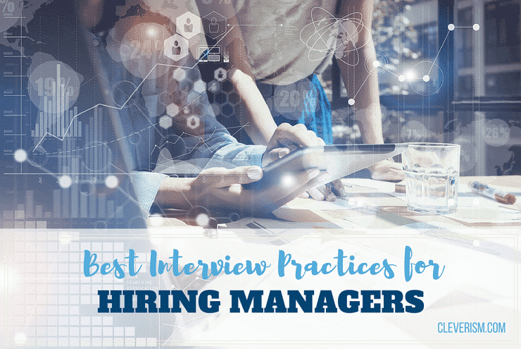 Best Interview Practices for Hiring Managers