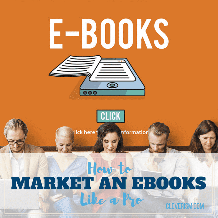 How to Market an eBook Like a Pro