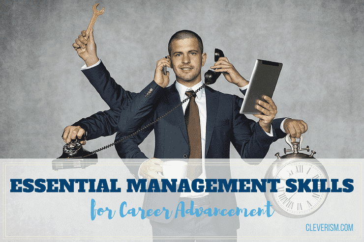 Essential Management Skills for Career Advancement