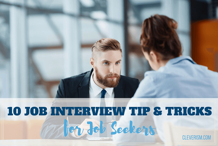 10 Job Interview Tips and Tricks for Job Seekers Get the Job Now