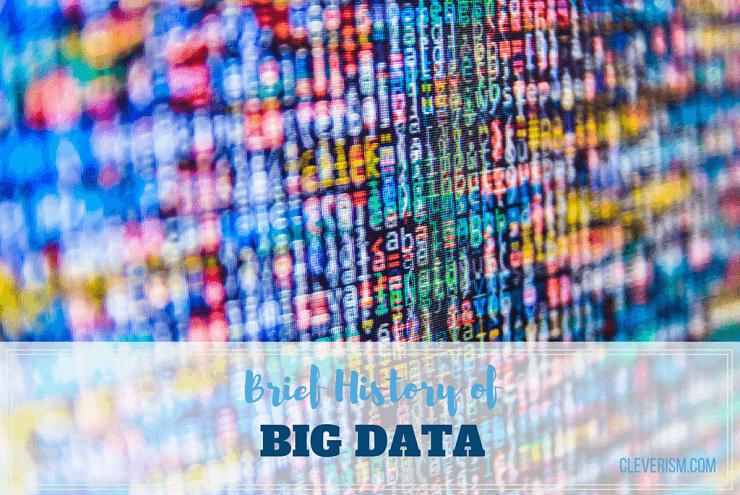 Brief History of Big Data