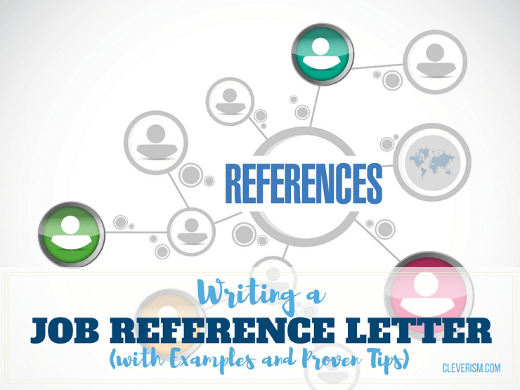 Writing A Job Reference Letter With Examples And Proven Tips