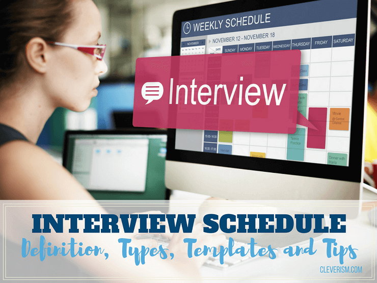 Interview Schedule: Definition, Types, Templates and Tips