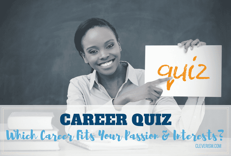 career quiz  which career fits your passion and interests