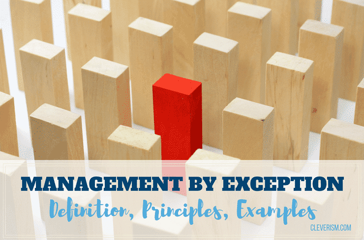 management by exception  u2013 definition  principles  examples