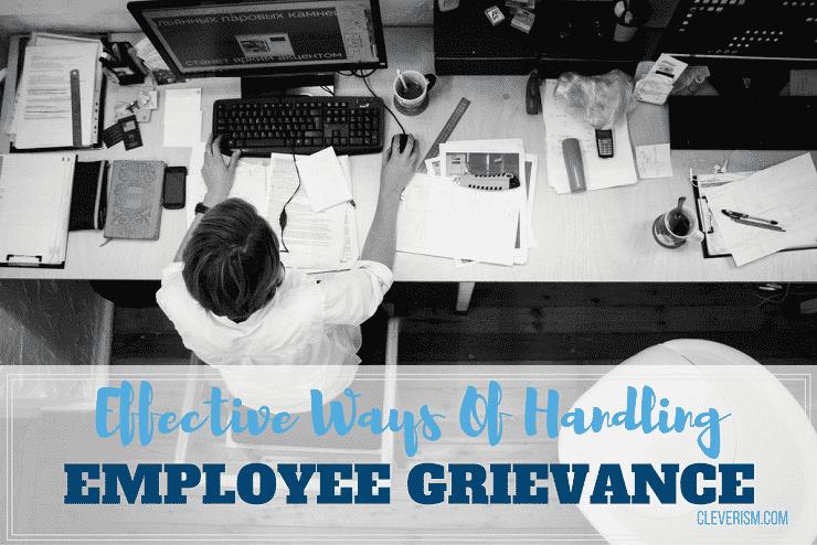 Effective Ways Of Handling Employee Grievance