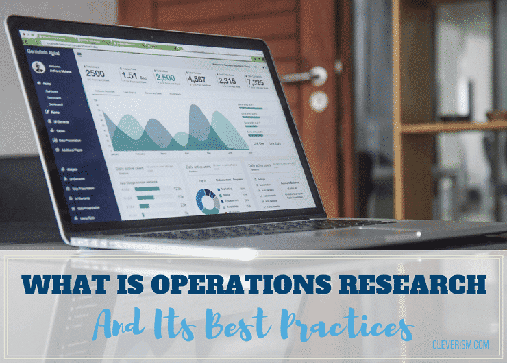 What Is Operations Research And Its Best Practices