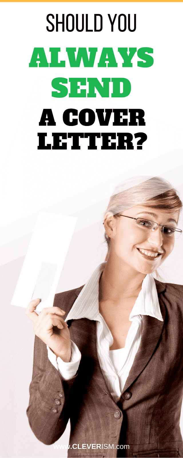Should You Always Attach A Cover Letter from www.cleverism.com