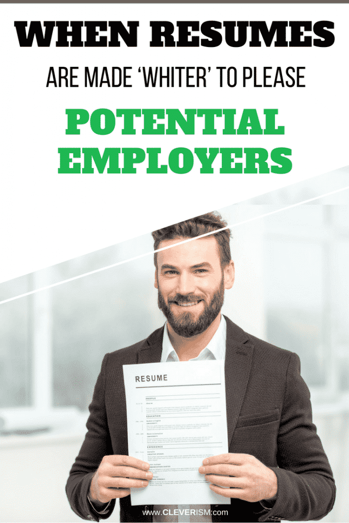 When Resumes Are Made 'Whiter' to Please Potential Employers