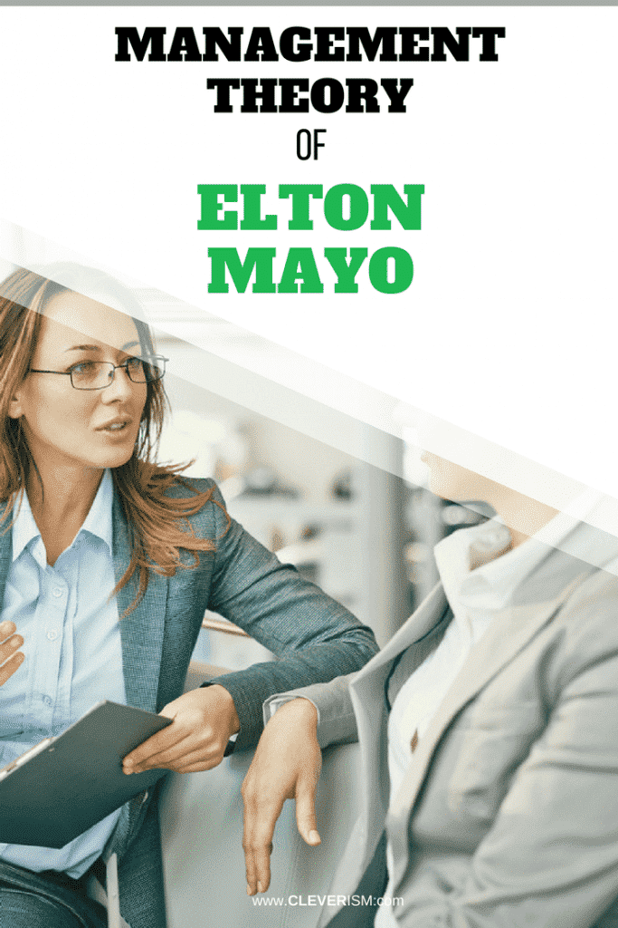 Management Theory of Elton Mayo