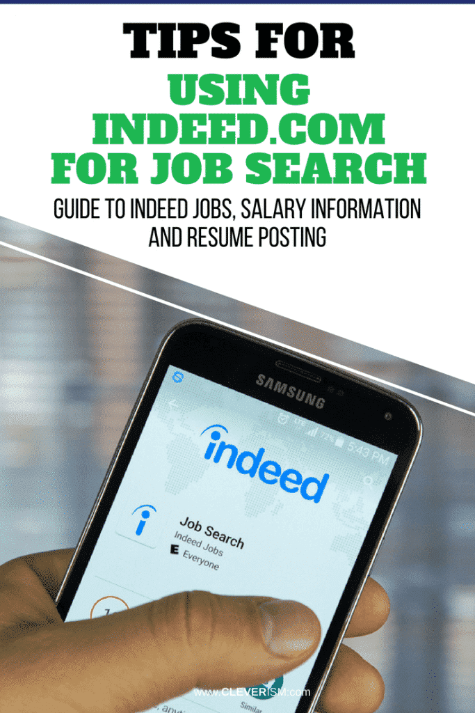 Tips For Using Indeed Com To Job Search Guide To Indeed Jobs Salary Information And Resume Posting Cleverism