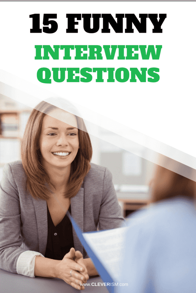 15 Funny Interview Questions