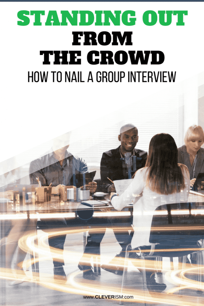 Standing Out from the Crowd: How to Nail a Group Interview