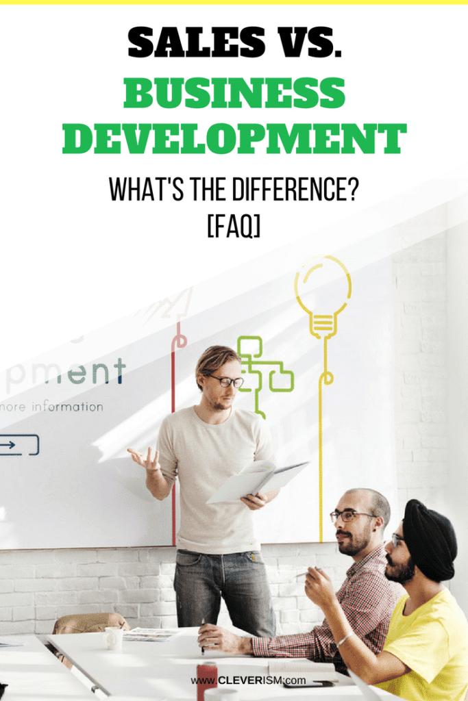 Sаlеѕ vs. Business Development: What's the Diffеrеnсе? [FAQ]