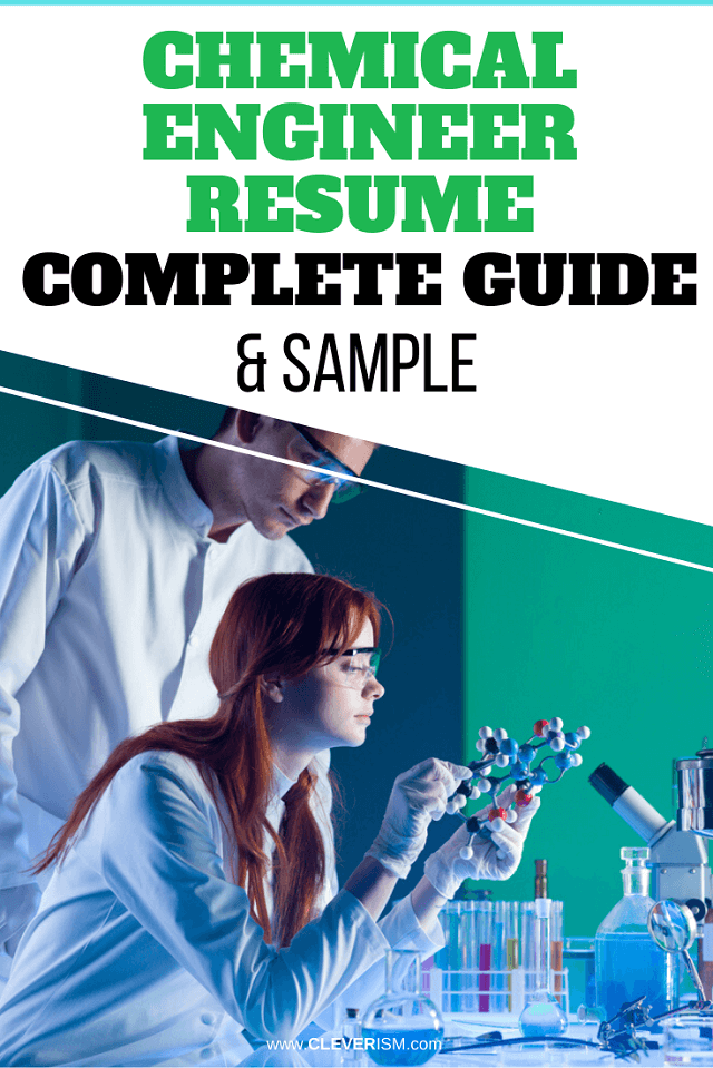 Chemical Engineer Resume: Sample and Complete Guide