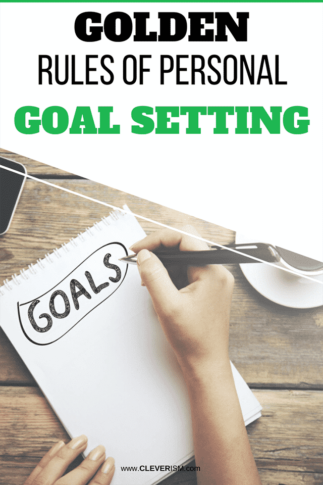 Golden Rules of Personal Goal Setting