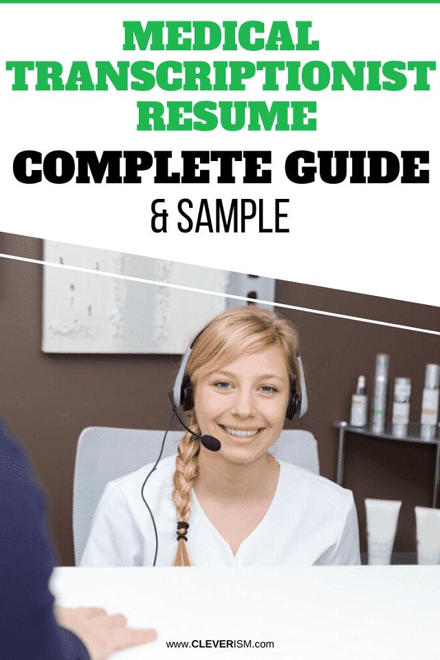 Medical Transcriptionist Resume: Sample & Complete Guide