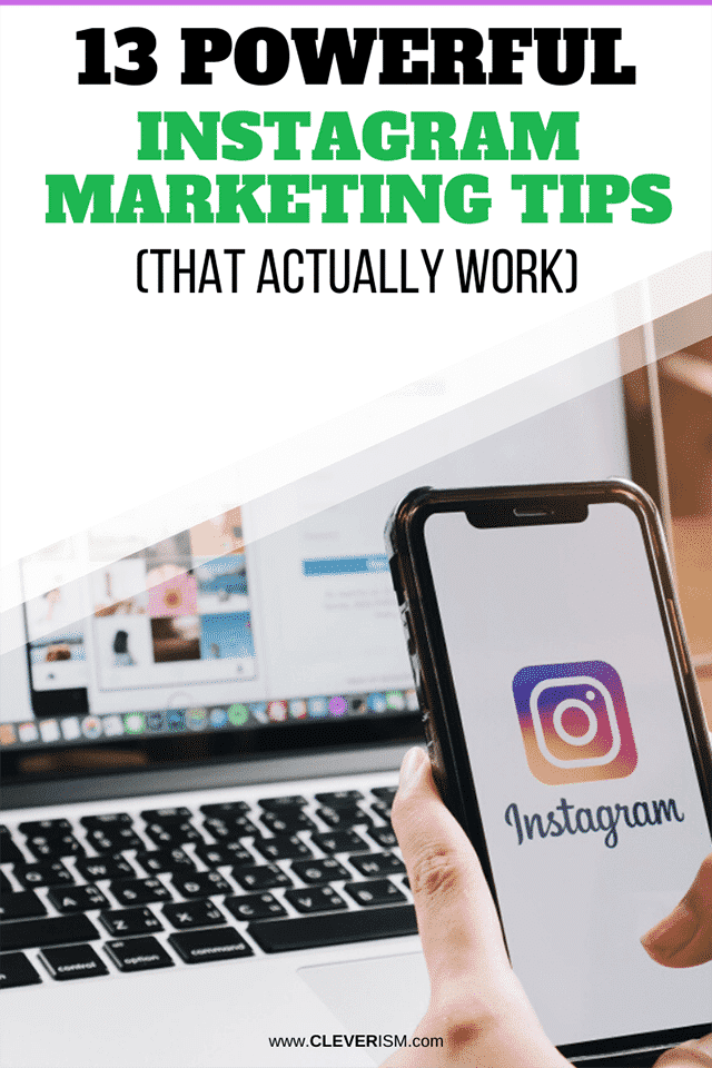13 Powerful Instagram Marketing Tips (That Actually Work)