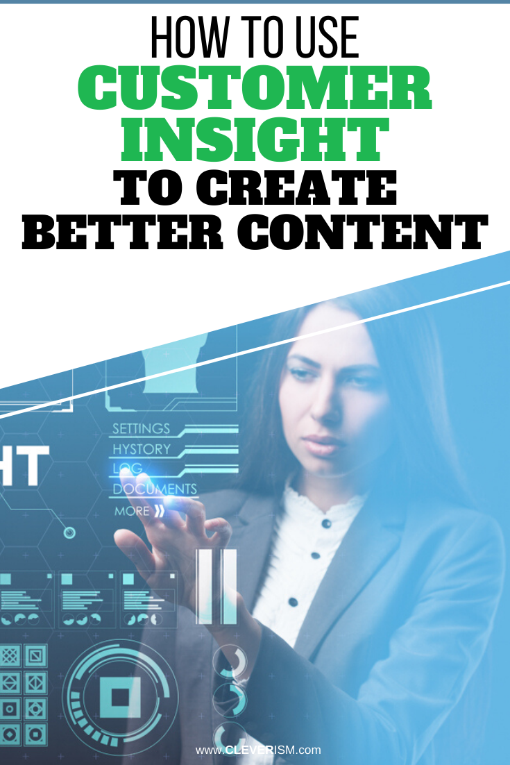 How to Use Customer Insight to Create Better Content