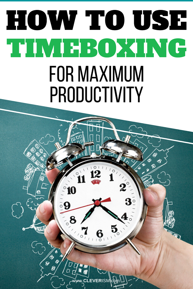 How to Use Timeboxing for Maximum Productivity