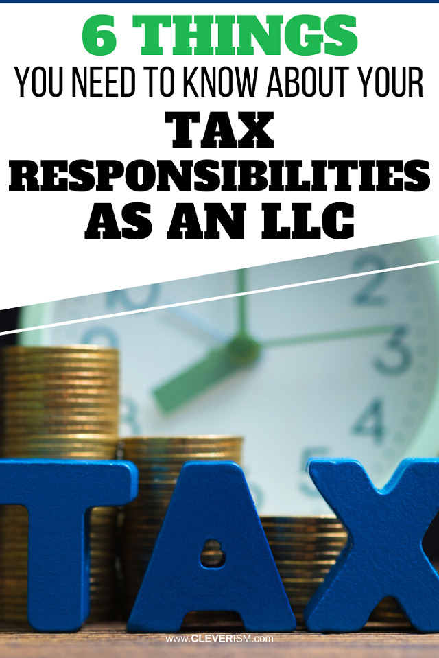 6 Things To Know About Tax Responsibilities As An LLC