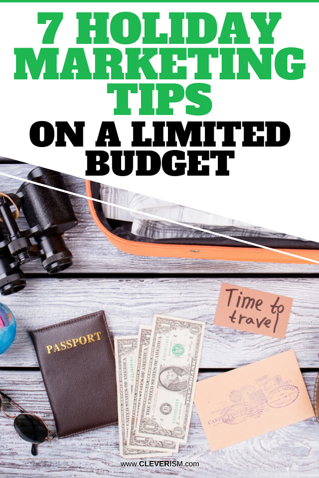 7 Holiday Marketing Tips On A Limited Budget