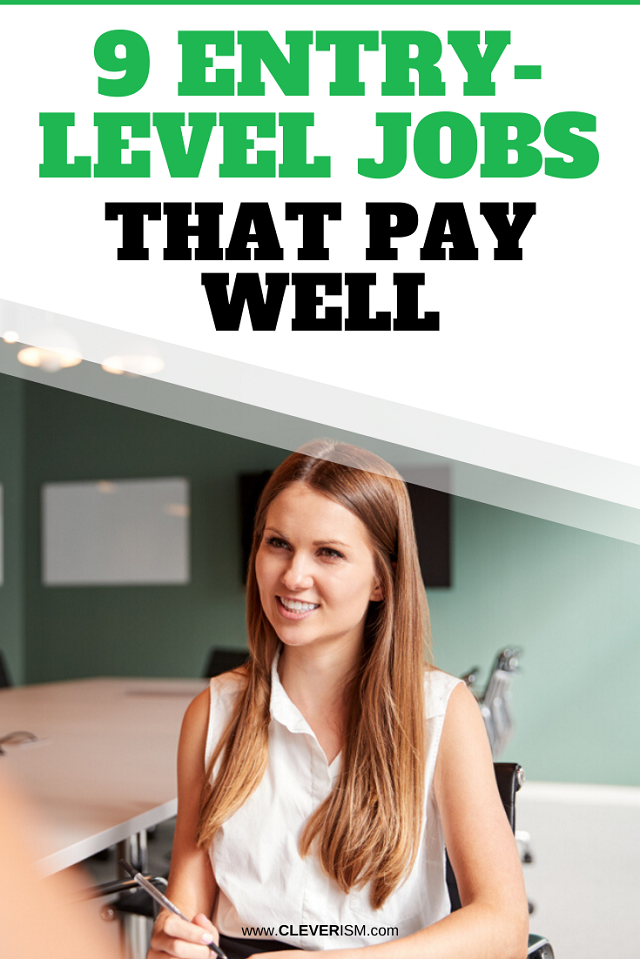 9 Entry-Level Jobs that Pay Well