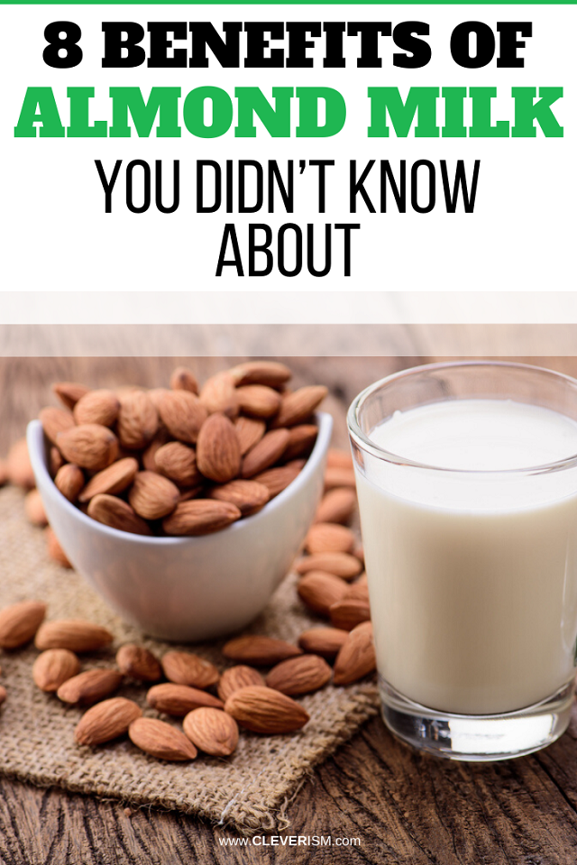 8 Benefits of Almond Milk You Didn't Know About